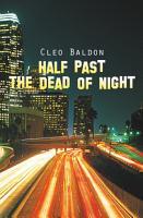 Half Past the Dead of Night PDF