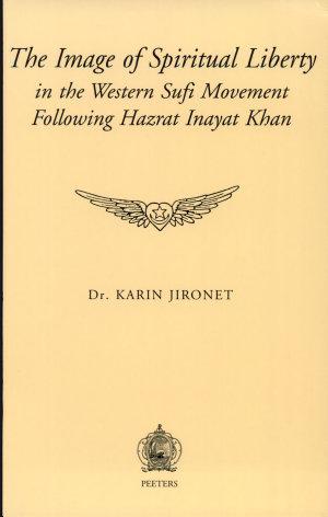 The Image of Spiritual Liberty in the Western Sufi Movement Following Hazrat Inayat Khan
