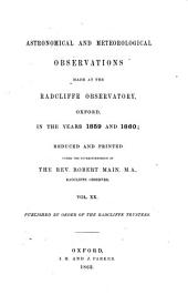 Astronomical and Meteorological Observations Made at the Radcliffe Observatory, Oxford ...: Volume 20