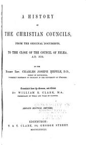 A History of the Councils of the Church, from the Original Documents: Volume 1