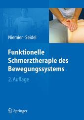 Funktionelle Schmerztherapie des Bewegungssystems: Ausgabe 2