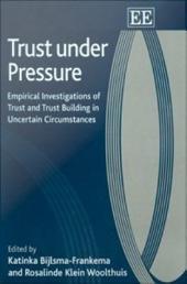 Trust Under Pressure: Empirical Investigations of Trust and Trust Building in Uncertain Circumstances