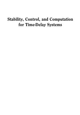 Stability  Control  and Computation for Time Delay Systems PDF