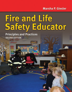 Fire and Life Safety Educator  Principles and Practice