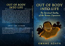 Out of Body Into Life