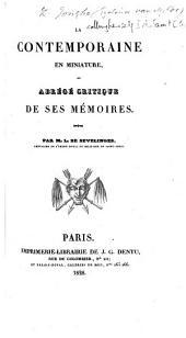 La Contemporaine en miniature; ou abrégé critique de ses Mémoires. Par M. L. de Sevelinges