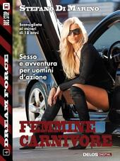 Femmine carnivore: Sex Force 4