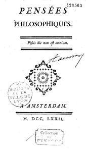 Pensées philosophiques [par Diderot]