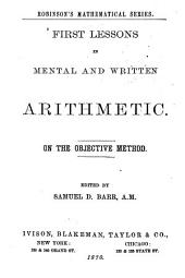 First Lessons in Mental and Written Arithmetic: On the Objective Method