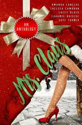Mrs. Claus: A Christmas Charity Anthology