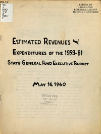 Estimated Revenues and Expenditures of the 1959 61 State General Fund Executive Budget