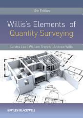 Willis's Elements of Quantity Surveying: Edition 11