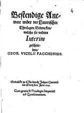 Bestendige Antwort wider der Luterischen Theologen Bedencken, welchs sie widers Interim geschrieben