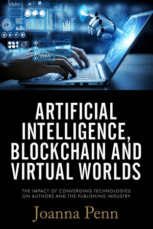Artificial Intelligence  Blockchain  and Virtual Worlds