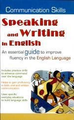 Communication Skills SPEAKING AND WRITING IN ENGLISH