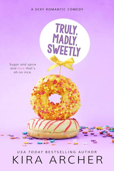 Download Truly  Madly  Sweetly Book