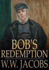 Bob's Redemption: Captains All, Book 5