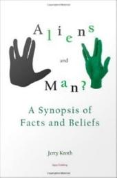 Aliens and Man: A Synopsis of Facts and Beliefs