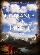 A Esperança Do Tibete