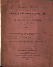 Transactions of the American Philosophical Society: Held at Philadelphia for Promoting Useful Knowledge, Volume 11; Volume 15