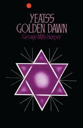 Yeats's Golden Dawn