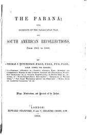 The Paraná: With Incidents of the Paraguayan War, and South American Recollections, from 1861-1868