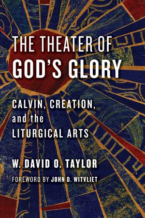 The Theater of God s Glory PDF