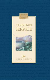 Christian Service: A Compilation