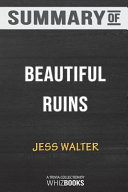 Summary Of Beautiful Ruins A Novel By Jess Walter Trivia Quiz For Fans Book PDF
