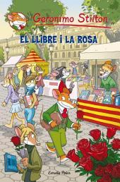 El llibre i la rosa: Sant Jordi Geronimo Stilton 2012 (edició especial)