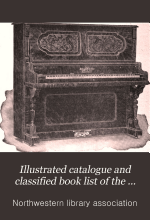Illustrated Catalogue and Classified Book List of the Northwestern Library Association ...