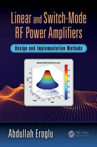 Linear and Switch Mode RF Power Amplifiers