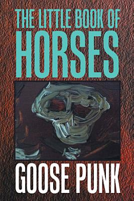 The Little Book of Horses