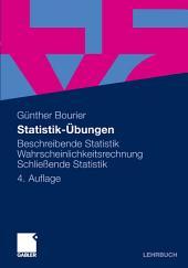 Statistik-Übungen: Beschreibende Statistik - Wahrscheinlichkeitsrechnung - Schließende Statistik, Ausgabe 4