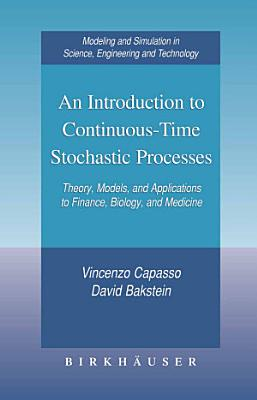 An Introduction to Continuous Time Stochastic Processes PDF