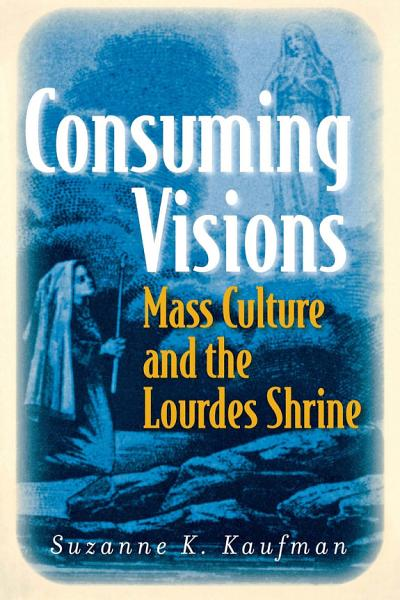 Download Consuming Visions Book