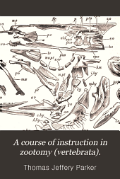 A Course of instruction in zootomy (vertebrata).