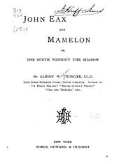 John Eax and Mamelon; Or, The South Without the Shadow