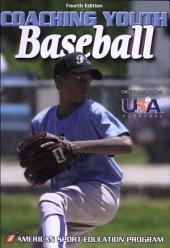 Coaching Youth Baseball 4th Edition