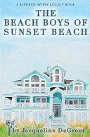 The Beach Boys of Sunset Beach Book