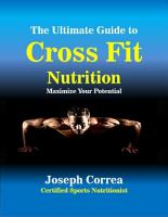 The Ultimate Guide to Cross Fit Nutrition  Maximize Your Potential PDF