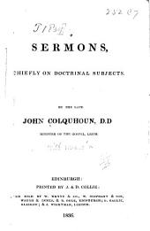 Sermons, chiefly on doctrinal subjects. ...