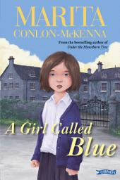A Girl Called Blue: Edition 2