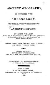 Ancient Geography, as Connected with Chronology, and Preparatory to the Study of Ancient History ;