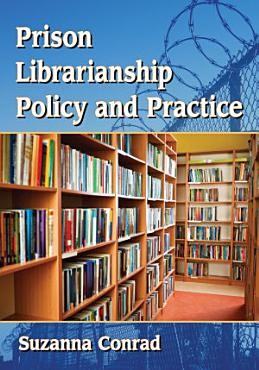 Prison Librarianship Policy and Practice PDF