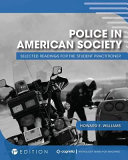 Police in American Society  Selected Readings for the Student Practitioner