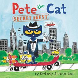 Pete The Cat Secret Agent Book PDF