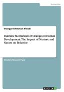 Examine Mechanism of Changes in Human Development