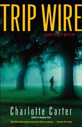 Trip Wire: A Cook County Mystery