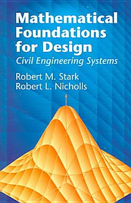 Mathematical Foundations for Design